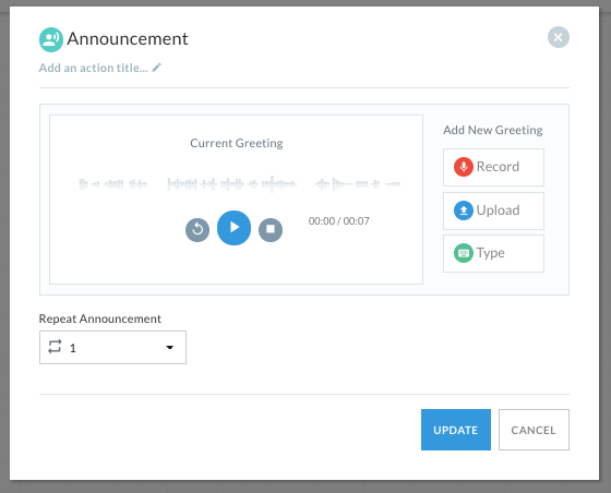 Announcement settings, with a playback button to preview the announcement, and options to record, upload, or type in a greeting.